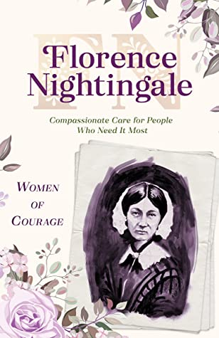 Woman of courage: Florence Nightingale by BarbourStaff